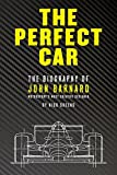 #7: The Perfect Car: The Biography of John Barnard – Motorsport's Most Creative Designer