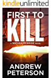 First to Kill (The Nathan McBride Series Book 1) (English Edition)