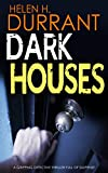 Dark Houses by Helen H. Durrant