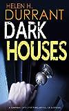 Dark Houses by Helen H. Durrant