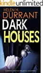 DARK HOUSES a gripping detective thri...