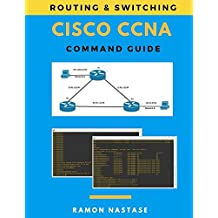 Cisco CCNA Command Guide (Computer Networking Series, Band 2)