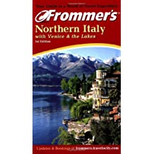 Frommer's Northern Italy (Frommer???s Complete Guides) by Reid Bramblett (2002-04-30)