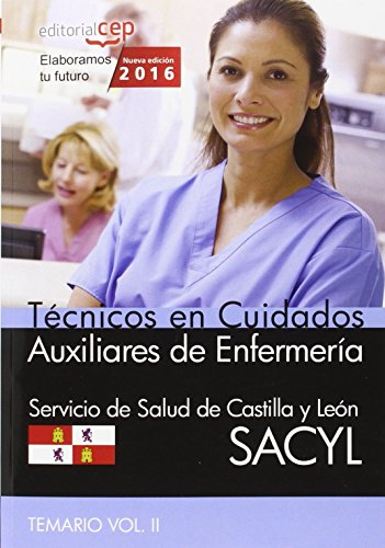 Descargar Libro Técnico en Cuidados Auxiliares de Enfermería. Servicio de Salud de Castilla y León (SACYL). Temario Vol. II. de AA.VV.