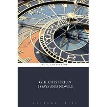 G. K. Chesterton Essays and Novels