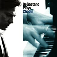 DeGaetano Plays Chopin