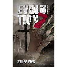 Evolution Z: Stufe Vier (Endzeit Zombie Thriller - Evolution Z 4) (German Edition)