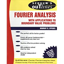 Schaum's Outline of Fourier Analysis with Applications to Boundary Value Problems (Schaum's Outlines)
