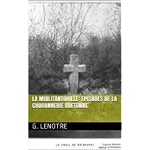 La Mirlitantouille: Episodes de la Chouannerie Bretonne