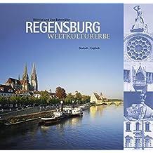 Weltkulturerbe Regensburg: Deutsch - Englisch