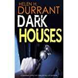 DARK HOUSES a gripping detective thriller full of suspense (English Edition)
