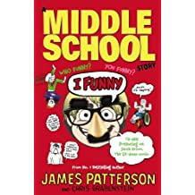 I Funny: (I Funny 1) by James Patterson (2015-01-01)