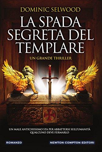 La spada segreta del templare di [Selwood, Dominic]