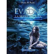 Evadne - La Sirena Perduta (Italian Edition)