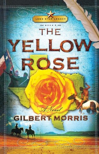 The Yellow Rose (Lonestar)