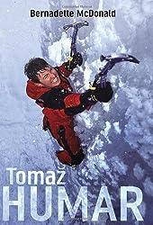 Tomaz Humar by Bernadette McDonald (2008-04-17)