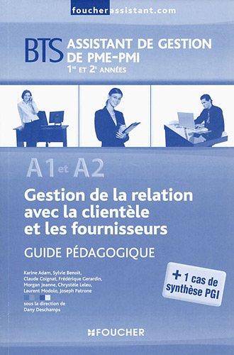 A1-A2 Gestion de la relation avec la clientle et les fournisseurs BTS G.P