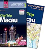 Reise Know-How CityTrip Macau: Reiseführer mit Faltplan und kostenloser Web-App - Werner Lips