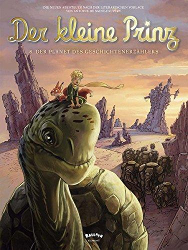 Der kleine Prinz 8: Der Planet des Geschichtenerzählers (Comic)