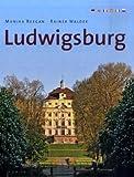 Ludwigsburg: Ein Bildband in sechs Sprachen