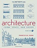 Architecture: Form, Space, and Order by Ching, Francis D. K. (2007) Paperback