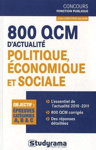800 QCM d'actualité politique économique et sociale : Catégories A, B & C