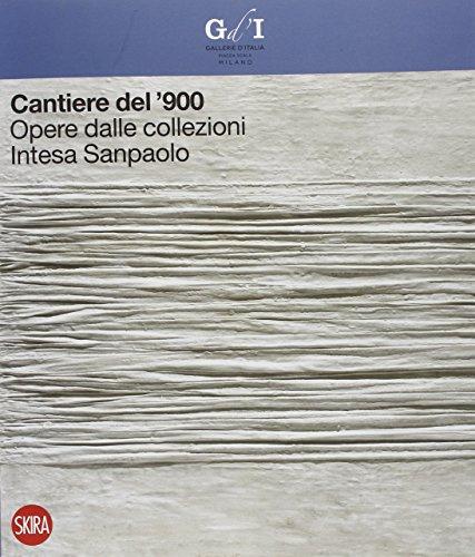 cantiere-del-900-opere-dalle-collezioni-intesa-sanpaolo