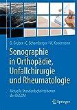 Sonografie in Orthopädie, Unfallchirurgie und Rheumatologie: Aktuelle Standardschnittebenen der DEGUM