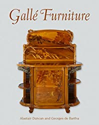 Galle Furniture: The Furniture of Emile Galle, 1884-1904