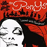 Songtexte von The Ponys - Laced With Romance