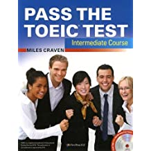 Pass the TOEIC Test Intermediate Course (+Complete Audio MP3 & Answer Key)