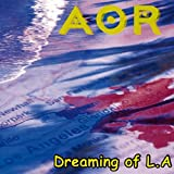 Dreaming of L.A.