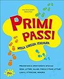 Primi passi. Nella lingua italiana. Per la Scuola elementare