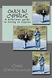 Only in Cyprus: A hilarious guide to living in Cyprus