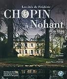 Les étés de Frédéric Chopin à Nohant - 1839-1846