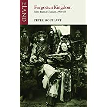 Forgotten Kingdom: Nine Years in Yunnan 1939–48
