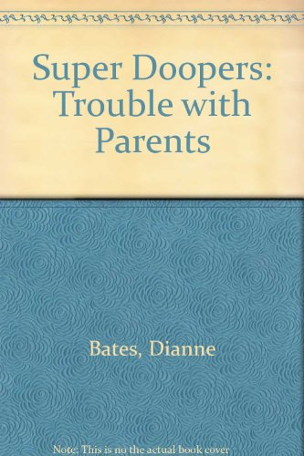The trouble with parents