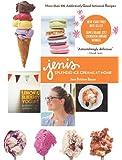Jeni's Splendid Ice Cream for the Home Kitchen