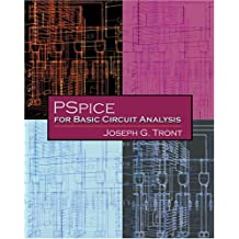 Introduction to PSpice by Joseph G. Tront (2003-12-26)