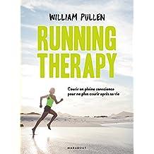 Running therapy: Courir en pleine conscience pour ne plus courir après sa vie