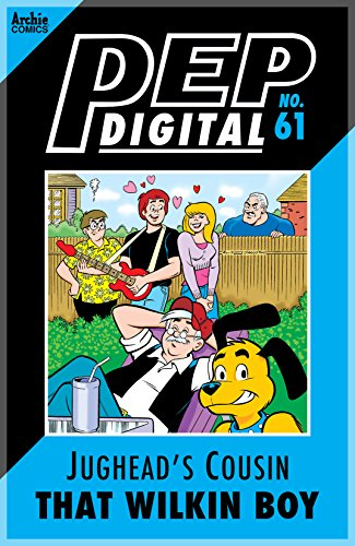 pep-digital-61-jugheads-cousin-that-wilkin-boy