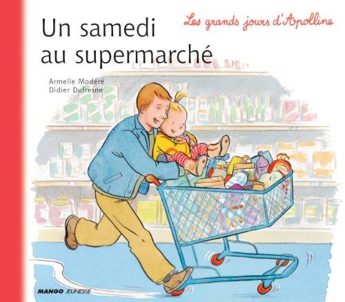 Un samedi au supermarché