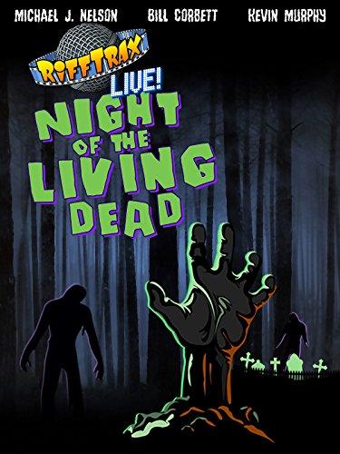 RiffTrax Live: Night of the Living Dead