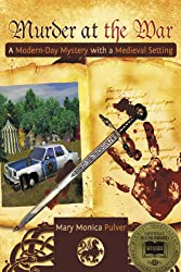 Murder at the War A Modern-Day Mystery with a Medieval Setting (Peter Brichter mystery Book 1)