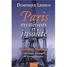 Paris mystérieux et insolite (t2)