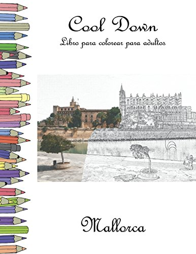 Cool Down - Libro para colorear para adultos: Mallorca