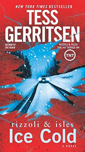 Ice Cold: A Rizzoli & Isles Novel