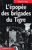L'Epopée des Brigades du Tigre