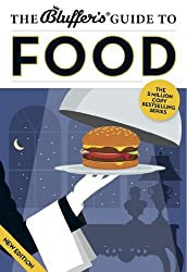 The Bluffer's Guide to Food (Bluffer's Guides)