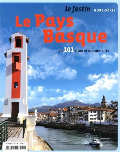 Le Pays Basque en 101 sites et monuments